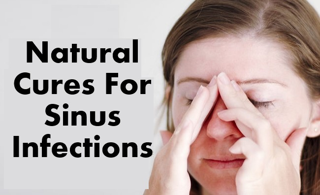 How to Cure a Sinus Infection - Home Remedies & Natural Treatments